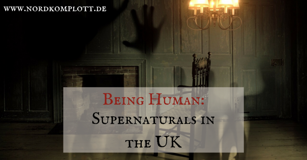 Being Human: Supernaturals in the UK